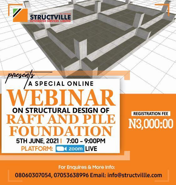 Structville Webinar on the Design of Raft and Pile Foundation